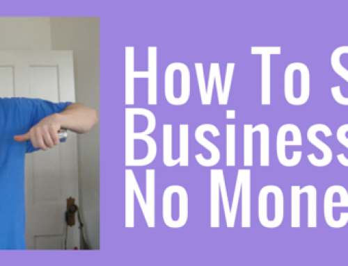 how to start a successful business with no money