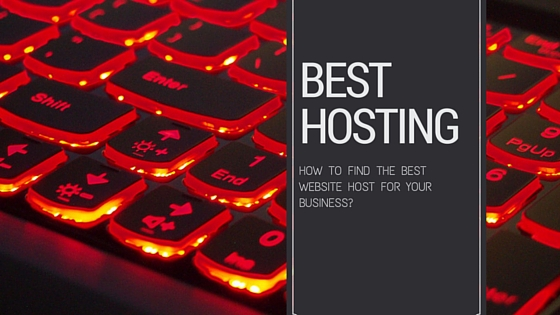 How To Find The Best Hosting Company For Your Business