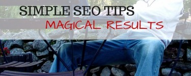 Simple SEO Tips to Get Magical Search Engine Results