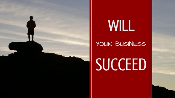 will your business succeed