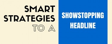6 Smart Strategies to a Show-Stopping Website Headline