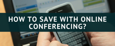 How Online Conferencing Apps Can Save Your Startup