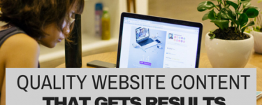 The Anatomy of High Quality Website Content That Gets Results
