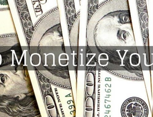 Start Monetizing Your Blog ONLY If You…
