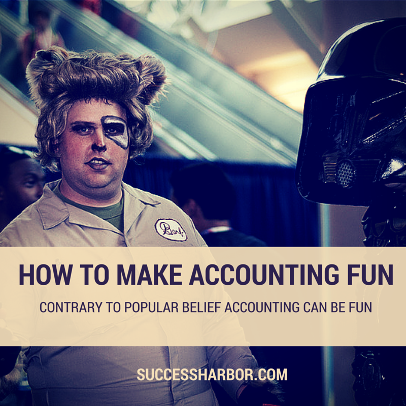 How To Make Business Accounting Fun – Yes You Can