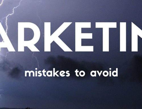 3 Marketing Mistakes to Avoid At All Cost