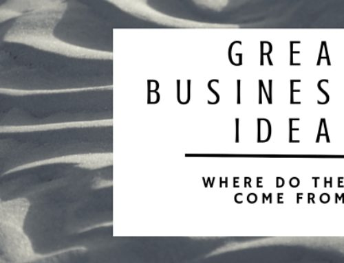 Great Business Ideas Are Born Like This