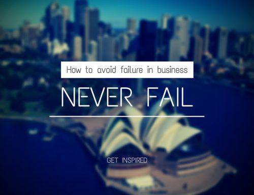 4 Secrets You Must Know to Never Fail as an Entrepreneur