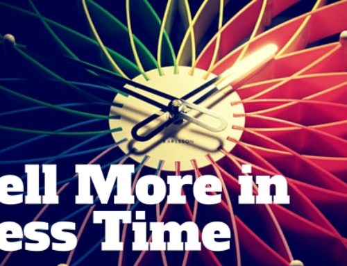 7 Ways to Sell More in Less Time