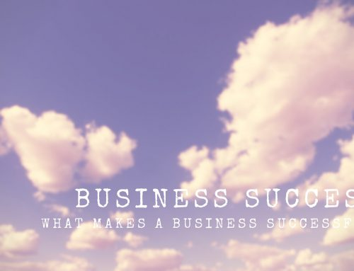 What Will Make Your Business Successful?