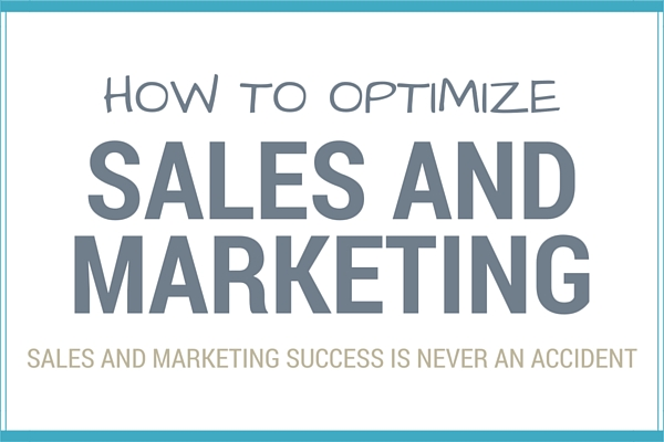 Sales and marketing strategy optimization for Sales marketing tactics