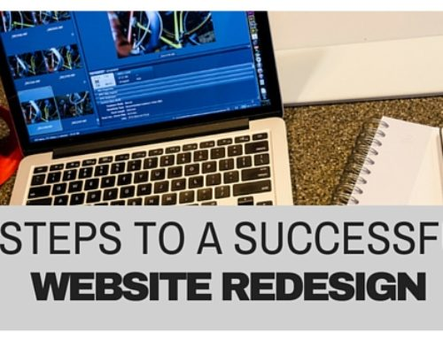 3 Steps To a Successful Website Redesign