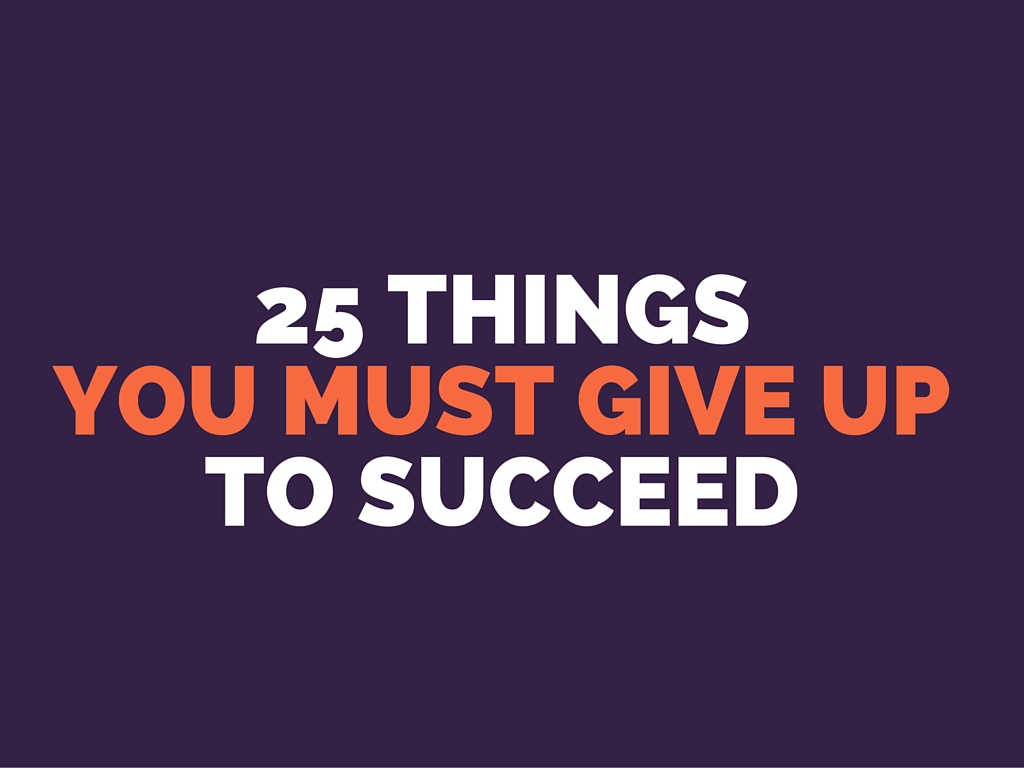 give up to succeed